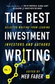 Best Investment Writing: Selected writing from leading investors and authors Vol 1