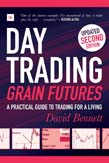 Day Trading Grain Futures: A practical guide to trading for a living 2ed