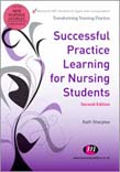 Successful Practice Learning for Nursing Students 2ed