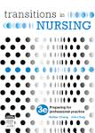 Transitions in Nursing: Preparing for Professional Practice