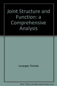 Joint Structure and Function: a Comprehensive Analysis: A Comprehensive Analysis