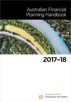 Australian Financial Planning Handbook 2017-18