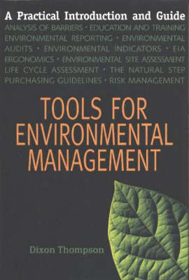 Tools for Environmental Management: A Practical Introduction and Guide