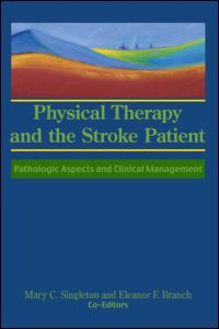 Physical Therapy and the Stroke Patient