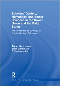 Scholars' Guide to Humanities and Social Sciences in the Soviet Union and the Baltic States