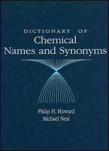 Dictionary of Chemical Names and Synonyms