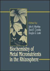 Biochemistry of Metal Micronutrients in the Rhizosphere