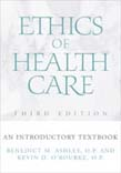Ethics of Health Care: An Introductory Textbook 3ed
