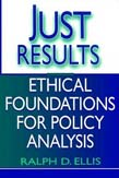 Just Results: Ethical Foundations for Policy Analysis