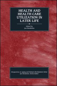 Health and Health Care Utilization in Later Life