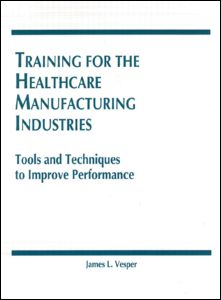 Training for the Healthcare Manufacturing Industries