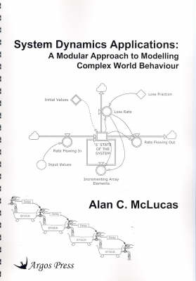 System Dynamics Applications: A Modular Approach to Modelling Complex World Behaviour