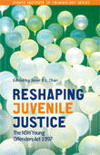 Reshaping Juvenile Justice