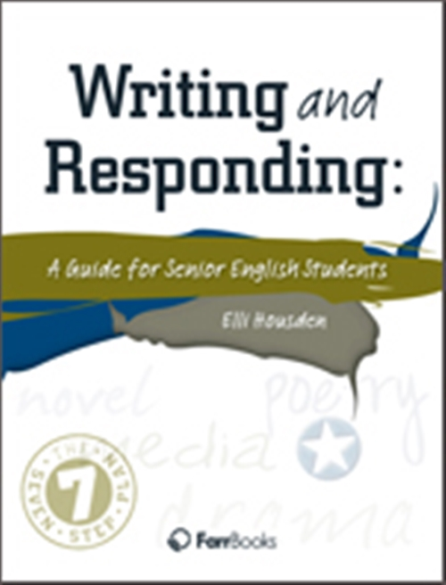 Writing & Responding: A Guide for Senior English Students