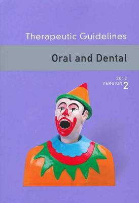 Therapeutic Guidelines Oral and Dental Version 2