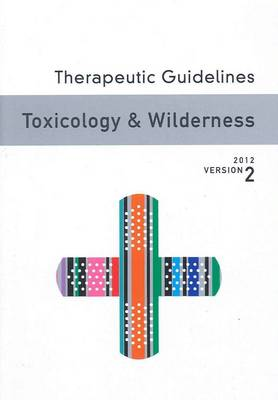 Therapeutic Guidelines Toxicology and Wilderness Version 2