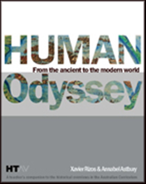 Human Odyssey: From Ancient to the Modern World (Teacher Resource)