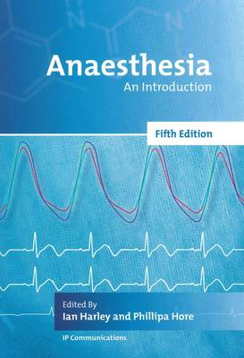 Anaesthesia: An Introduction, 5th Edition