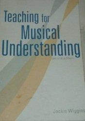 Teaching For Musical Understanding Jackie Wiggins (CARMU)