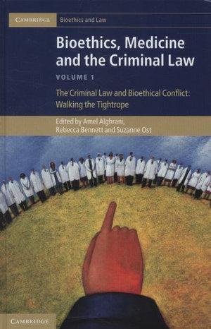 Bioethics, Medicine and the Criminal Law 3 Volume Set