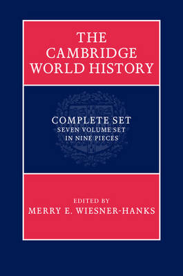 The Cambridge World History 7 Volume Hardback Set in 9 Pieces