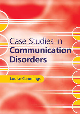 Case Studies in Communication Disorders