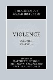 The Cambridge World History of Violence