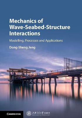 Mechanics of Wave-Seabed-Structure Interactions