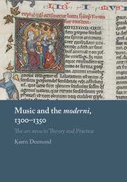 Music and the moderni, 1300-1350