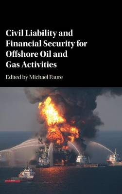 Civil Liability and Financial Security for Offshore Oil and Gas Activities