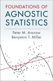 Foundations of Agnostic Statistics