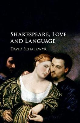 Shakespeare, Love and Language