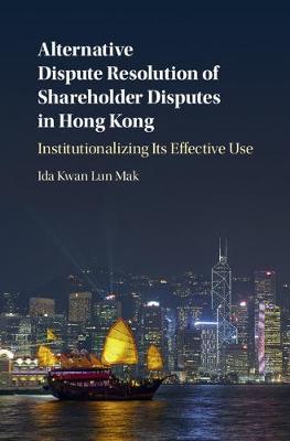 Alternative Dispute Resolution of Shareholder Disputes in Hong Kong