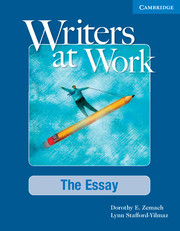 Writers at Work The Essay Student's Book and Writing Skills Interactive Pack