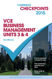 Cambridge Checkpoints VCE Business Management Units 3 and 4 2015 and Quiz Me More