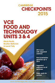 Cambridge Checkpoints VCE Food Technology Units 3 and 4 2015