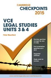 Cambridge Checkpoints VCE Legal Studies Units 3 and 4 2015