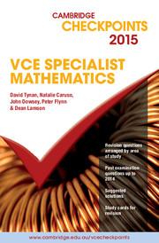 Cambridge Checkpoints VCE Specialist Mathematics 2015 and Quiz me More