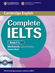Complete IELTS Bands 4-5 Workbook without Answers with Audio CD
