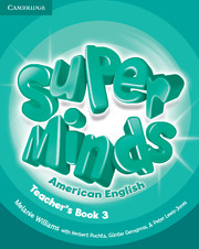 Super Minds American English Level 3 Teacher's Book