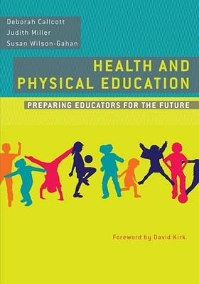 Health and Physical Education: Preparing Educators for the Future