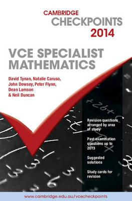 Cambridge Checkpoints VCE Specialist Mathematics 2014