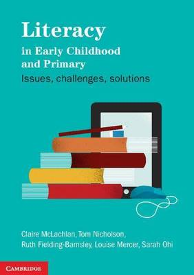 Literacy in Early Childhood and Primary Education