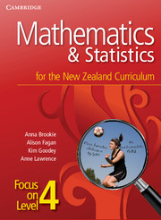 Mathematics and Statistics for the New Zealand Curriculum Focus on Level 4