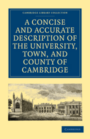 A Concise and Accurate Description of the University, Town and County of Cambridge