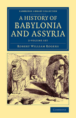 History of Babylonia and Assyria 2 Volume Set