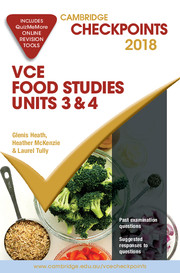 Cambridge Checkpoints VCE Food Studies Units 3 and 4 2018 and Quiz Me More