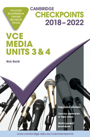 Cambridge Checkpoints VCE Media Units 3 and 4 2018-2022