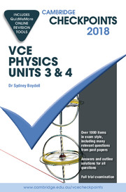Cambridge Checkpoints VCE Physics Units 3 and 4 2018 and Quiz Me More