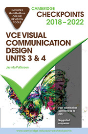 Cambridge Checkpoints VCE Visual Communication Design Units 3 and 4 2018-22 and Quiz Me More